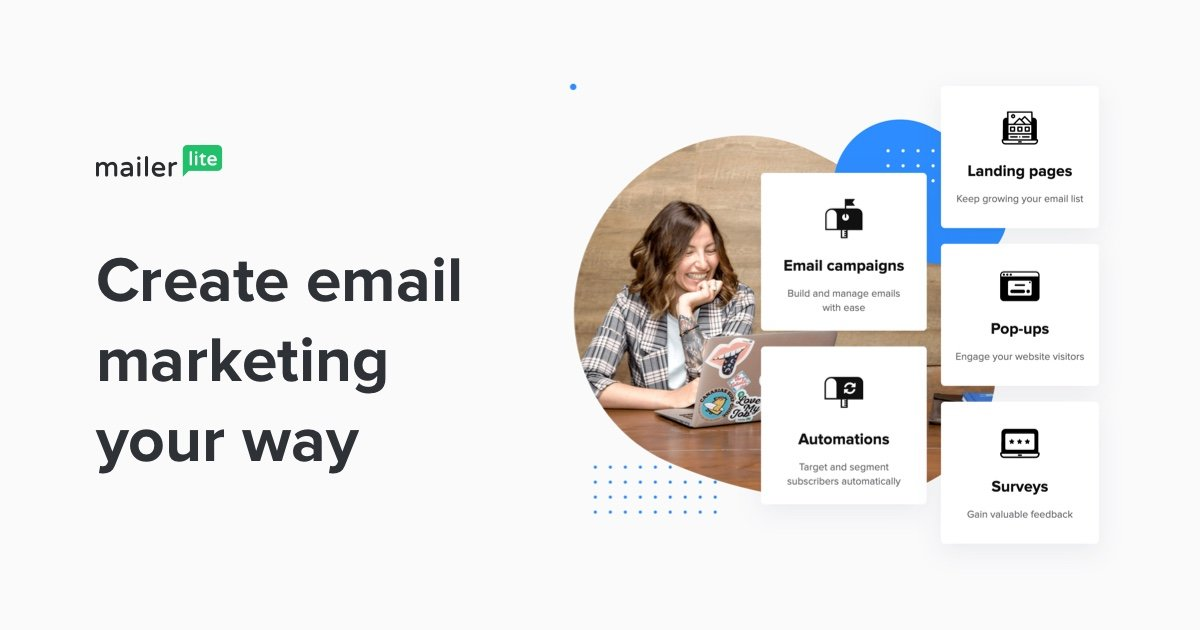 Create Email Marketing Your Way - MailerLite