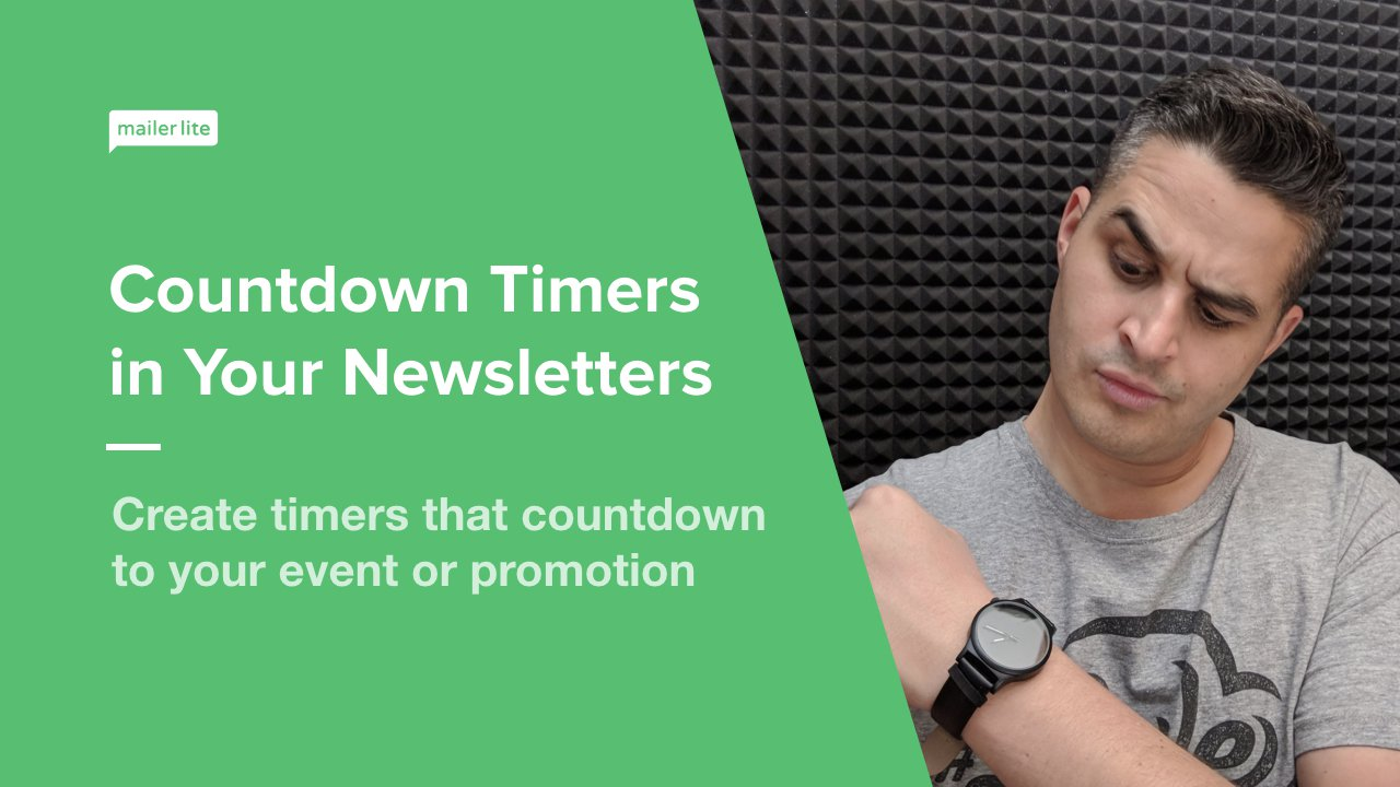 countdown timers in your newsletters mailerlite