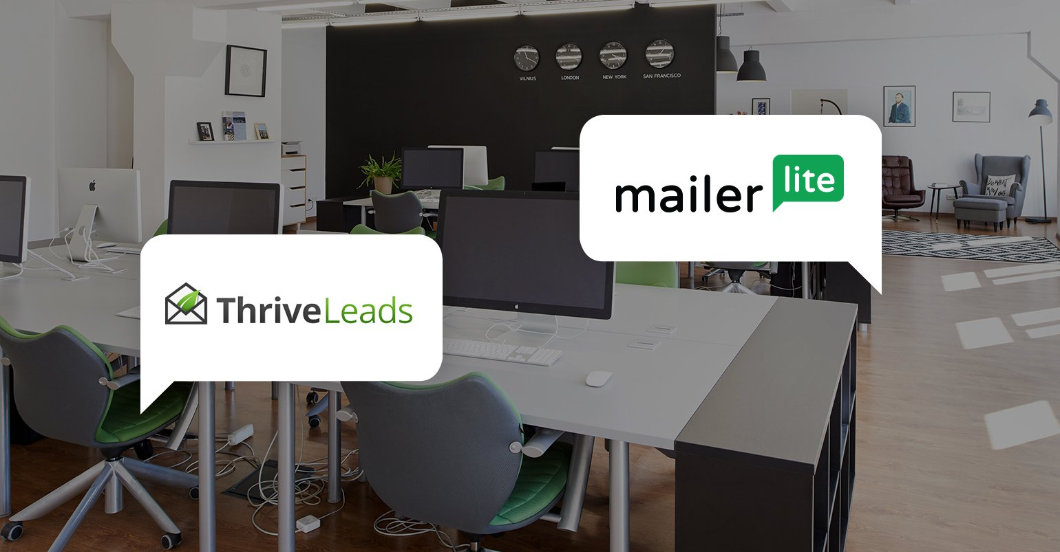 MailerLite integrates with Thrive Leads